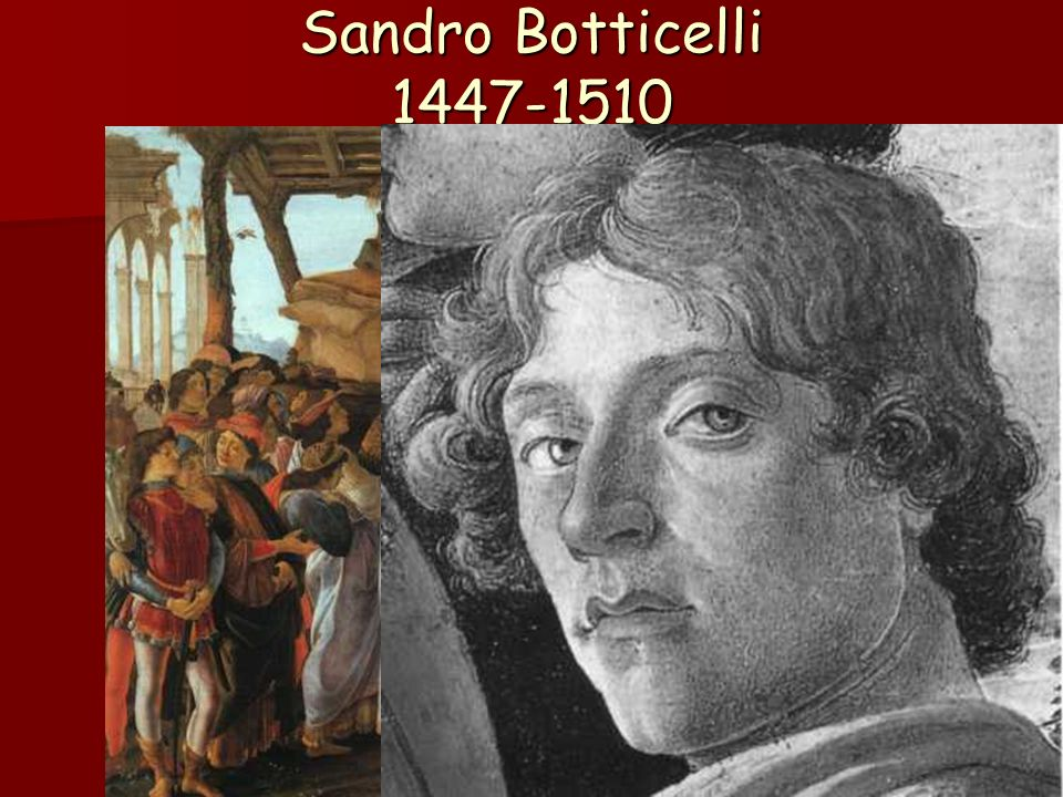 Sandro Botticelli 1447-1510
