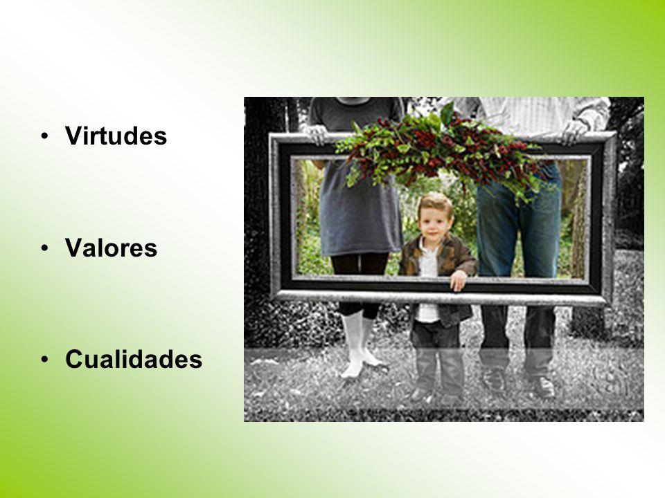 Virtudes Valores Cualidades
