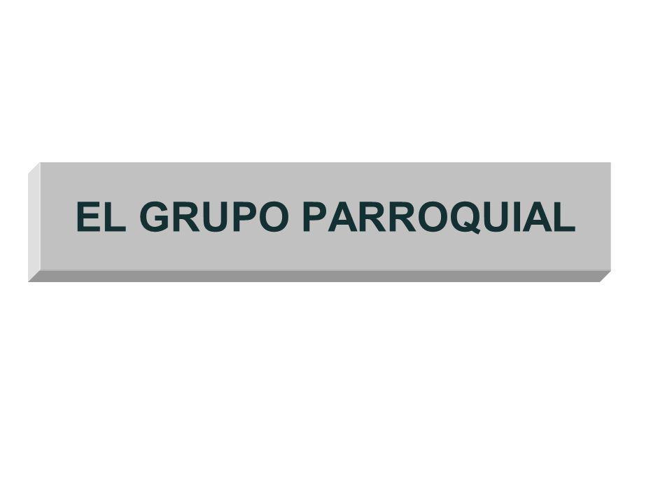 EL GRUPO PARROQUIAL