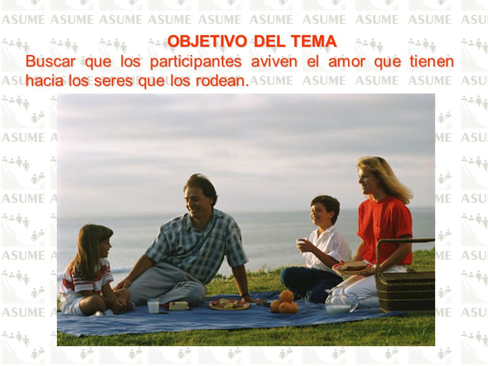 PROPÓSITO PRÁCTICO Pensar en todas las cualidades de los miembros de la familia a fin de que podamos llegar a amarlos más.