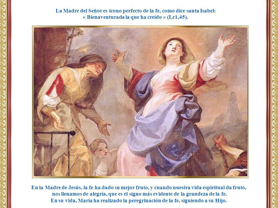 En la Madre de Jesús, la fe ha dado su mejor fruto, y cuando nuestra vida espiritual da fruto, nos llenamos de alegría, que es el signo más evidente d