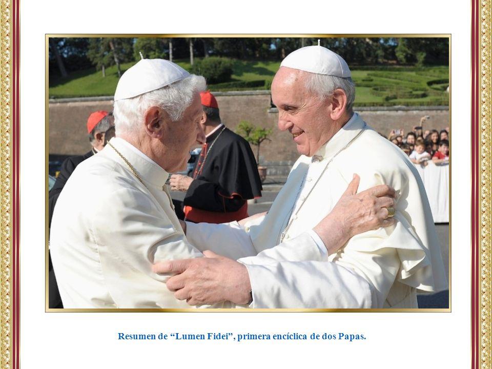 Resumen de Lumen Fidei, primera encíclica de dos Papas.