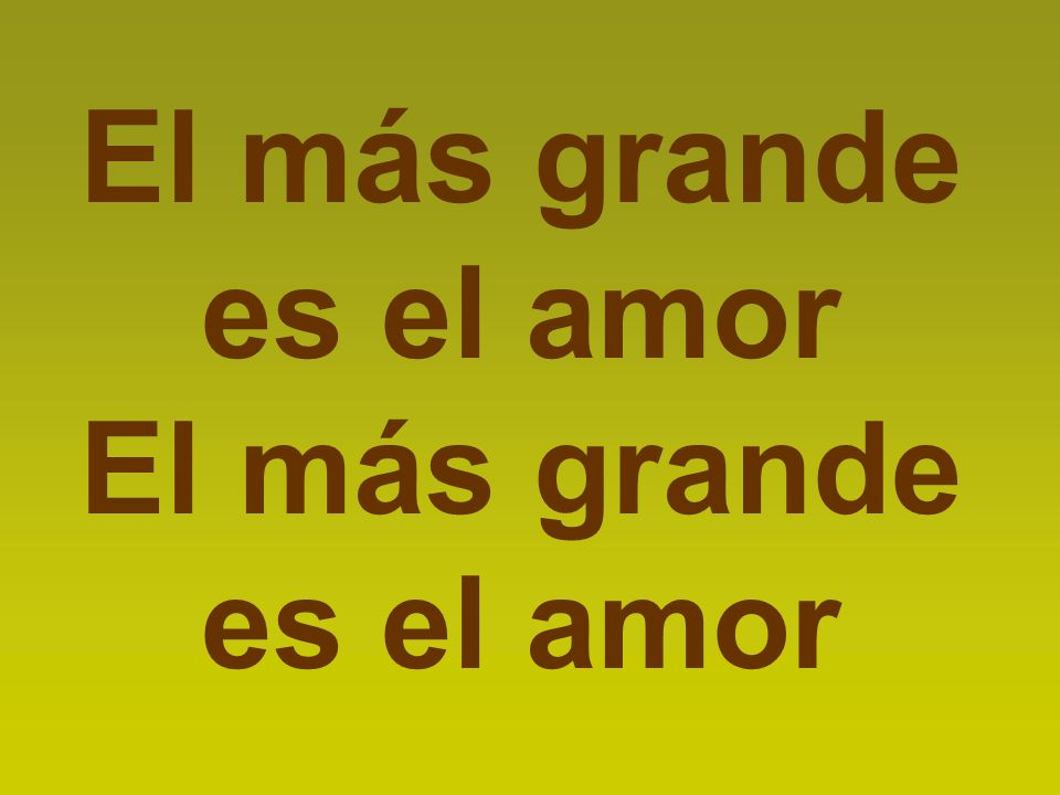 El más grande es el amor