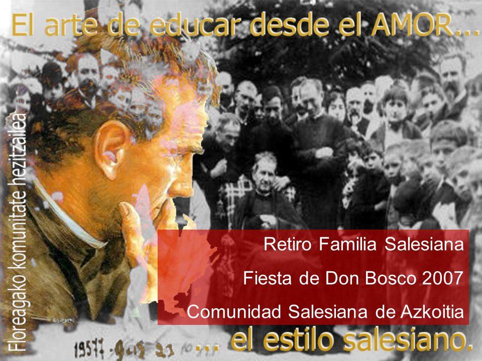Retiro Familia Salesiana Fiesta de Don Bosco 2007 Comunidad Salesiana de Azkoitia