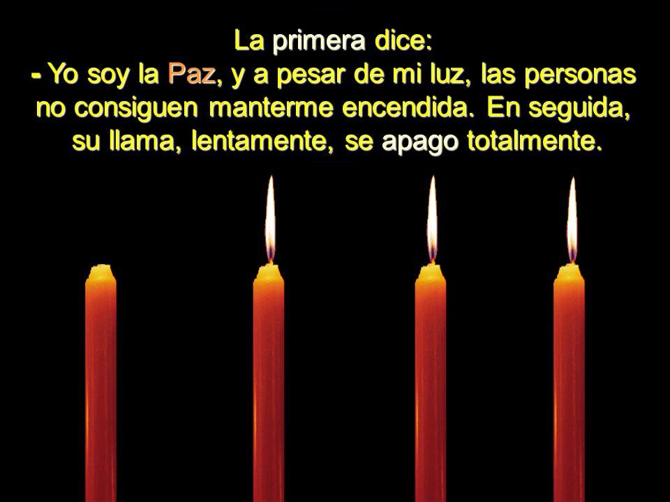 Cuatro velas estabam ardiendo calmamente. El ambiente estaba tan silencioso que se podia oir el diálogo entre ellas.