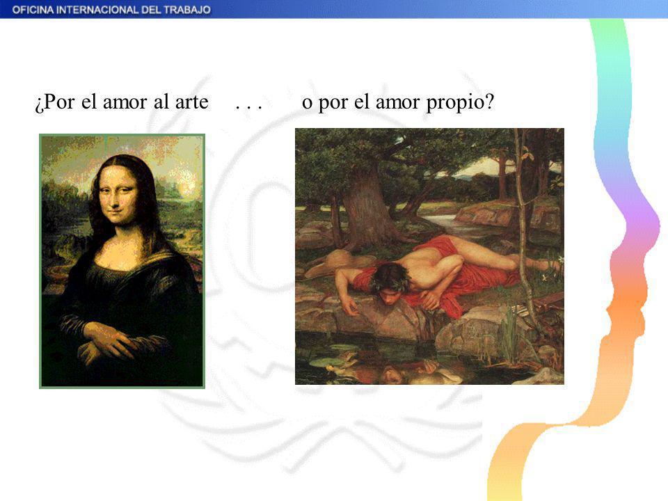 ¿Por el amor al arte...o por el amor propio?