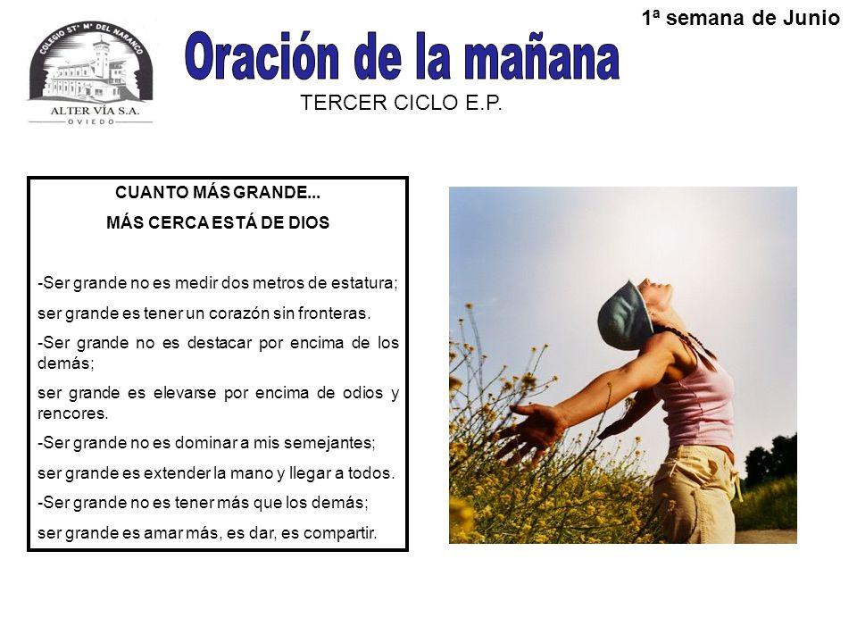 TERCER CICLO E.P.1ª semana de Junio CUANTO MÁS GRANDE...
