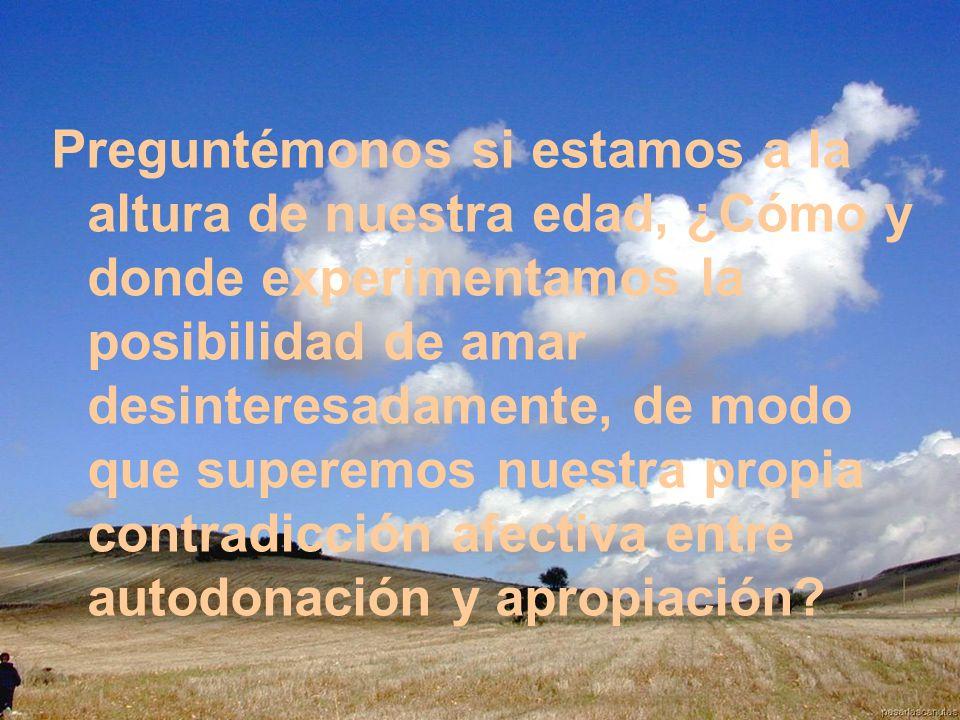 Secretaría Provincial SS.CC. Quito-Ecuador Preguntémonos si estamos a la altura de nuestra edad, ¿Cómo y donde experimentamos la posibilidad de amar d