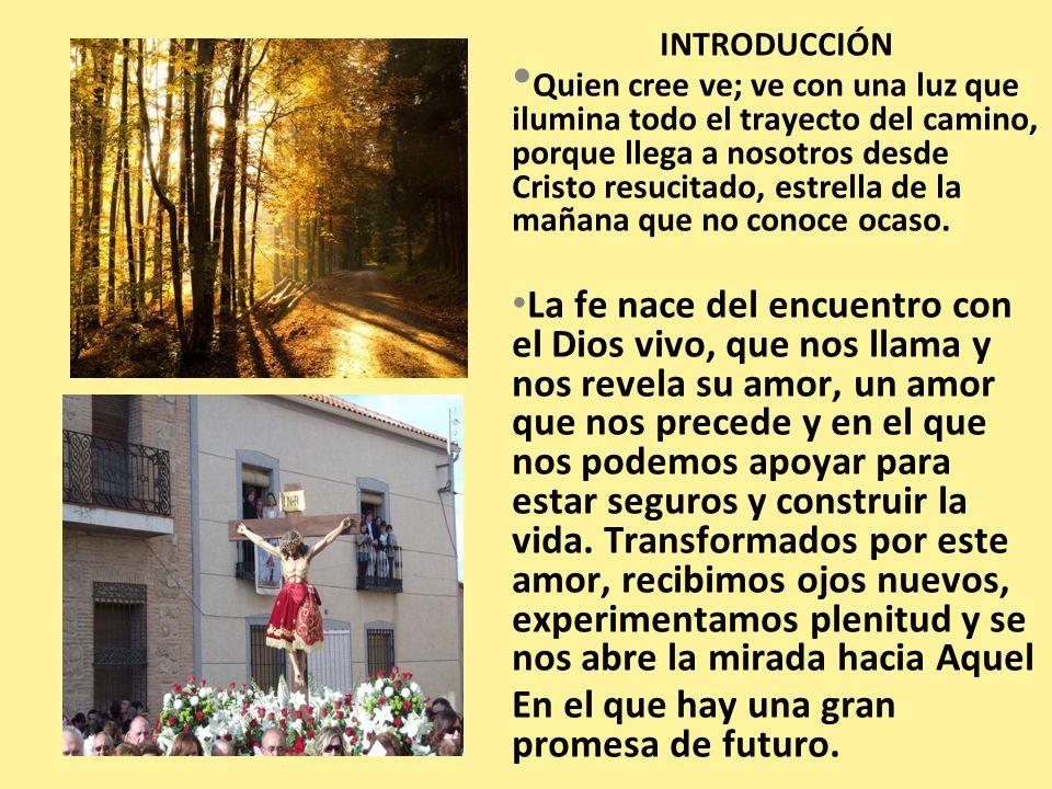 CAPÍTULO 2º: SI NO CRÉÉIS NO COMPRENDERÉIS (Is 7,9) 2.- Amor y conocimiento de la Verdad.