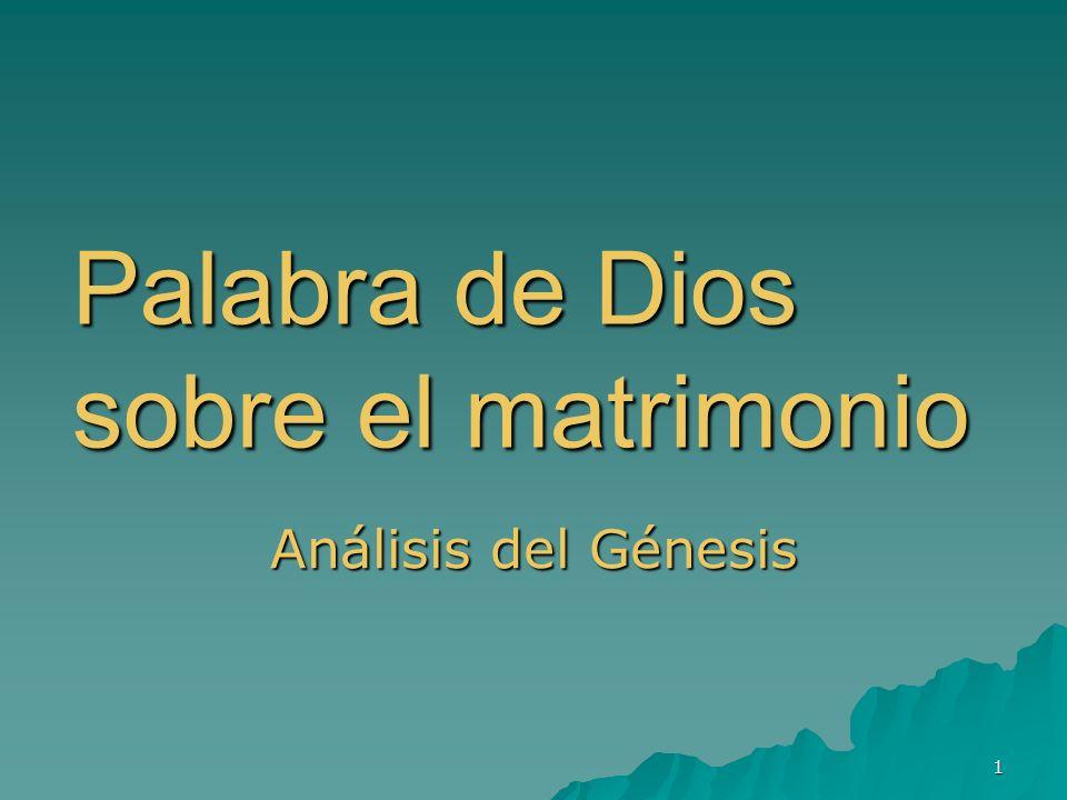 1 Palabra de Dios sobre el matrimonio Análisis del Génesis
