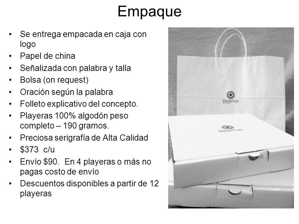 Empaque Se entrega empacada en caja con logo Papel de china Señalizada con palabra y talla Bolsa (on request) Oración según la palabra Folleto explica