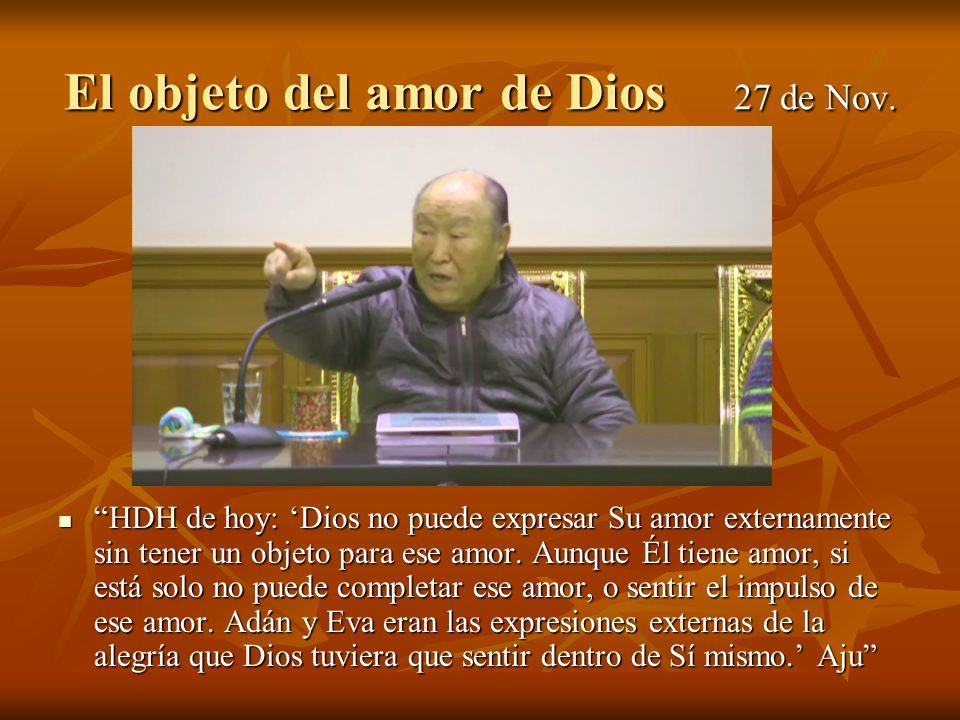 El objeto del amor de Dios 27 de Nov.