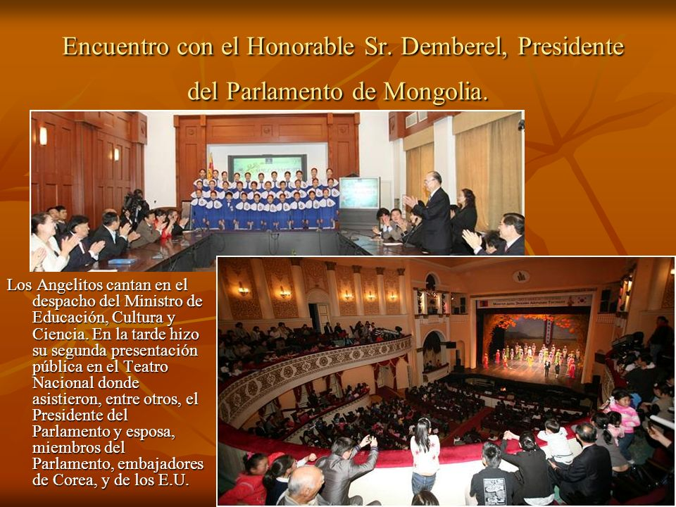 Encuentro con el Honorable Sr. Demberel, Presidente del Parlamento de Mongolia.