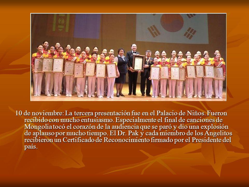10 de noviembre: La tercera presentación fue en el Palacio de Niños. Fueron recibido con mucho entusiasmo. Especialmente el final de canciones de Mong
