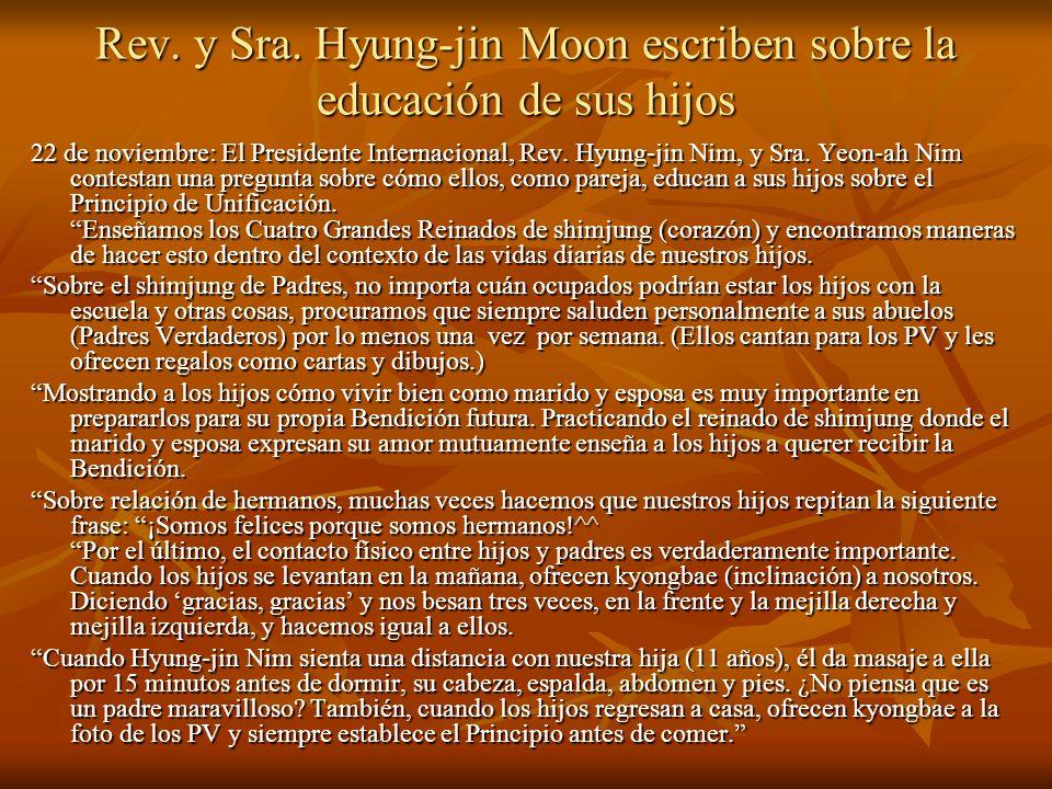 Rev. y Sra. Hyung-jin Moon escriben sobre la educación de sus hijos 22 de noviembre: El Presidente Internacional, Rev. Hyung-jin Nim, y Sra. Yeon-ah N