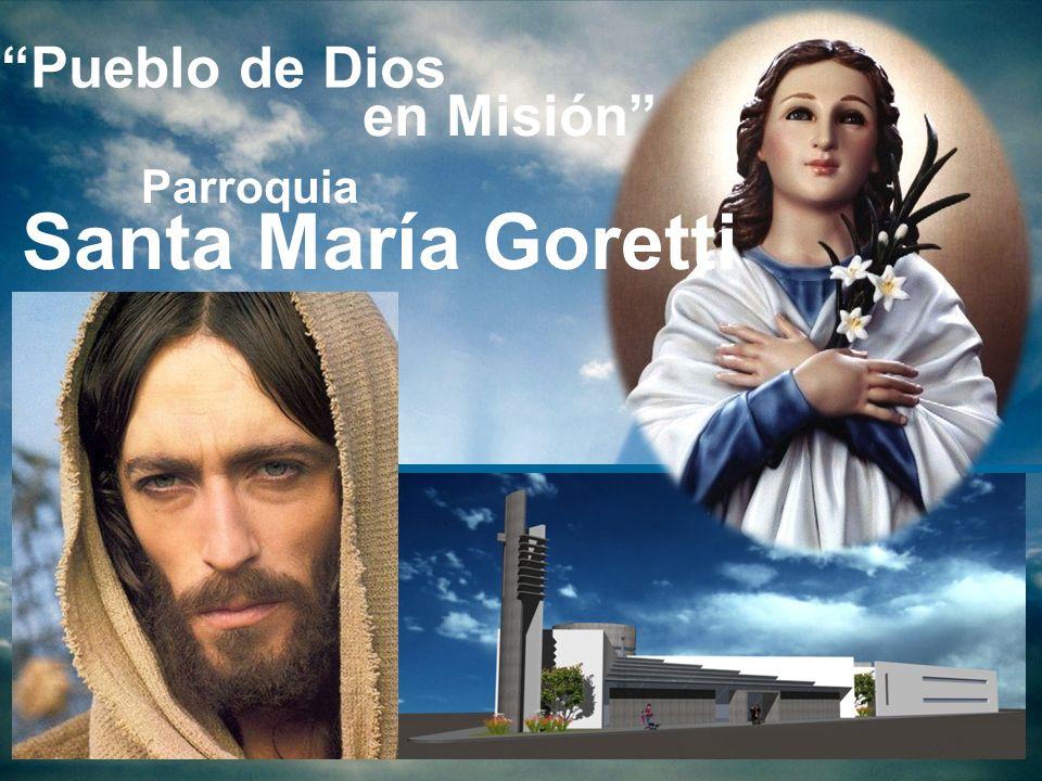 Parroquia Pueblo de Dios Santa María Goretti en Misión