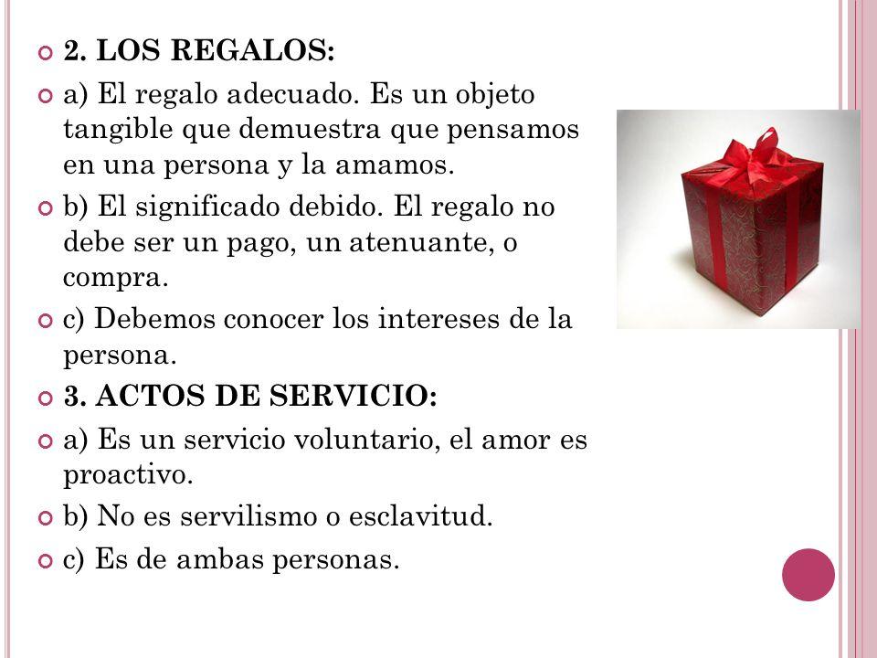 2.LOS REGALOS: a) El regalo adecuado.