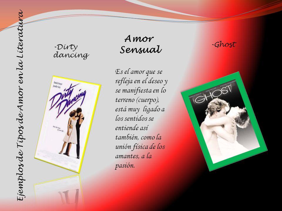 Ejemplos de Tipos de Amor en la Literatura Es el amor que se refleja en el deseo y se manifiesta en lo terreno (cuerpo), está muy ligado a los sentido