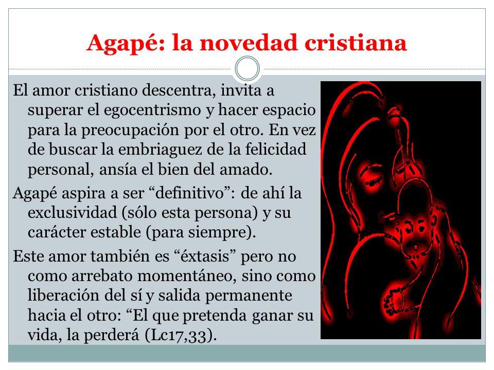 Eros y Agapé, ¿opuestos o complementarios.