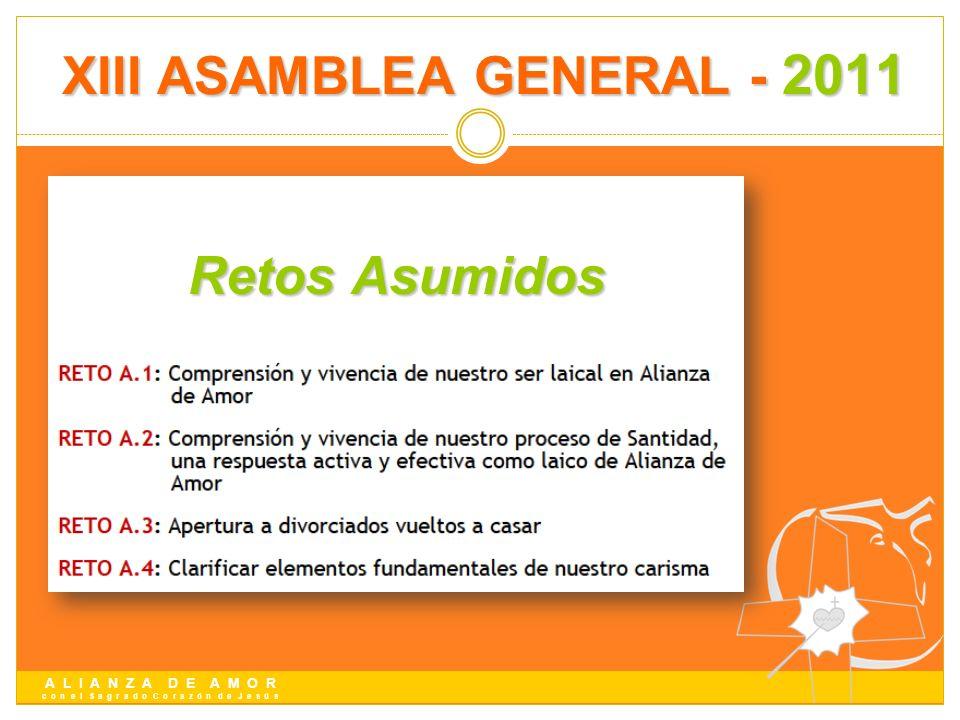 A L I A N Z A D E A M O R c o n e l S a g r a d o C o r a z ó n d e J e s ú s Retos Asumidos XIII ASAMBLEA GENERAL - 2011