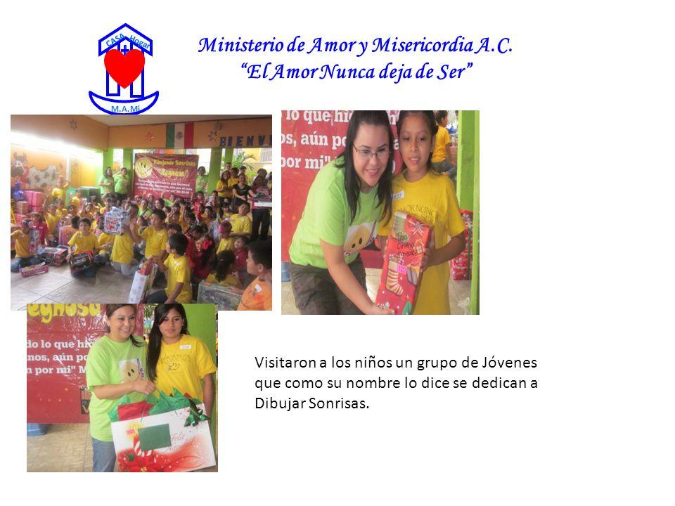 Ministerio de Amor y Misericordia A.C. El Amor Nunca deja de Ser CASA Hogar M.A.Mi Visitaron a los niños un grupo de Jóvenes que como su nombre lo dic