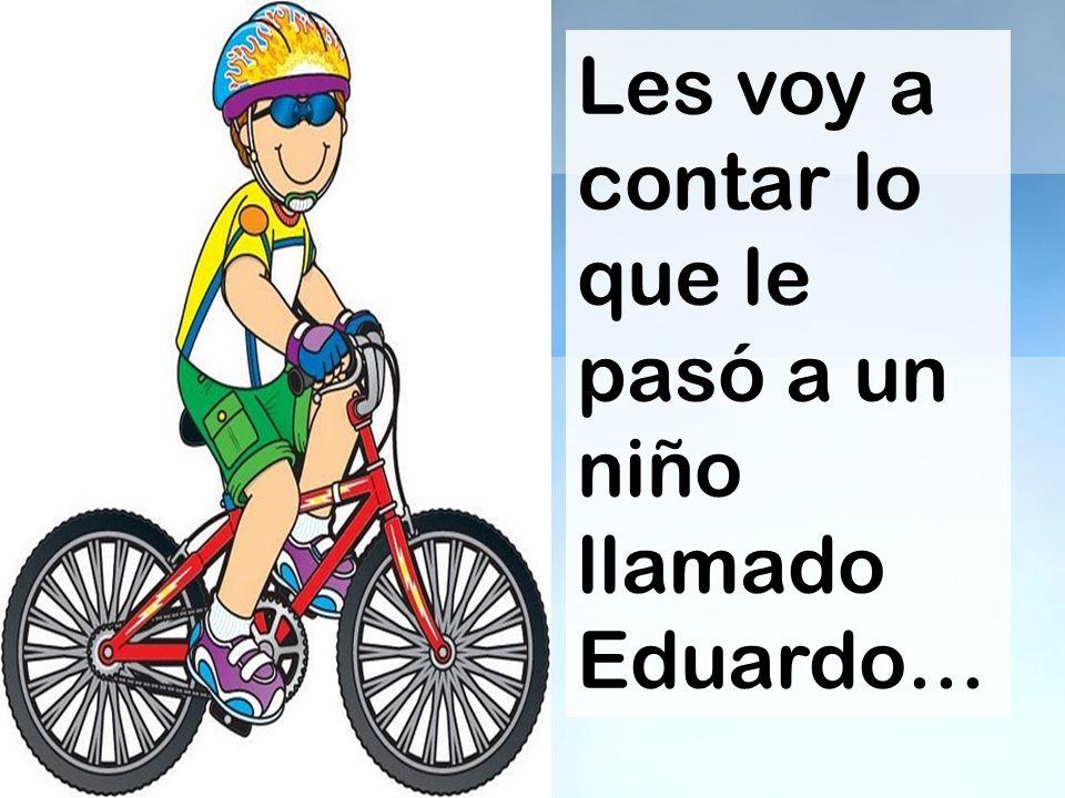 ¿Qué hizo Eduardo para que no le quitaran la bicicleta.