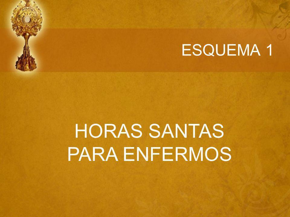 ESQUEMA 1 HORAS SANTAS PARA ENFERMOS