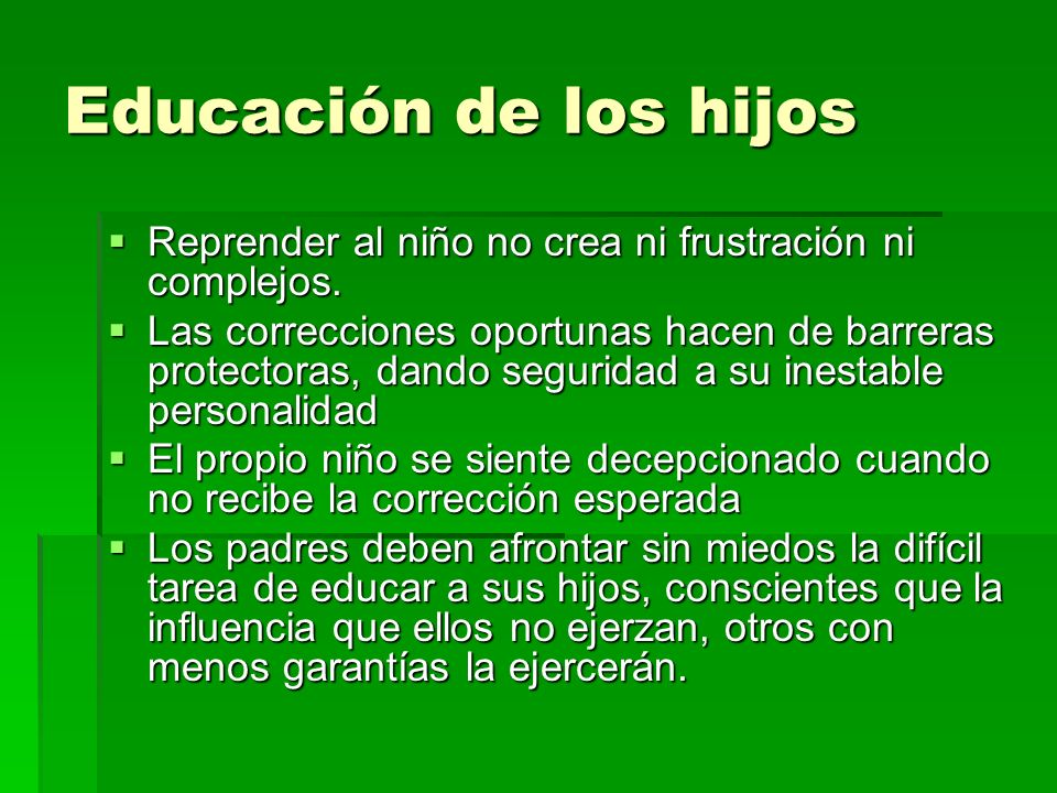 Educación de los hijos Reprender al niño no crea ni frustración ni complejos.