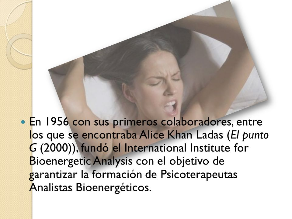 En 1956 con sus primeros colaboradores, entre los que se encontraba Alice Khan Ladas (El punto G (2000)), fundó el International Institute for Bioener