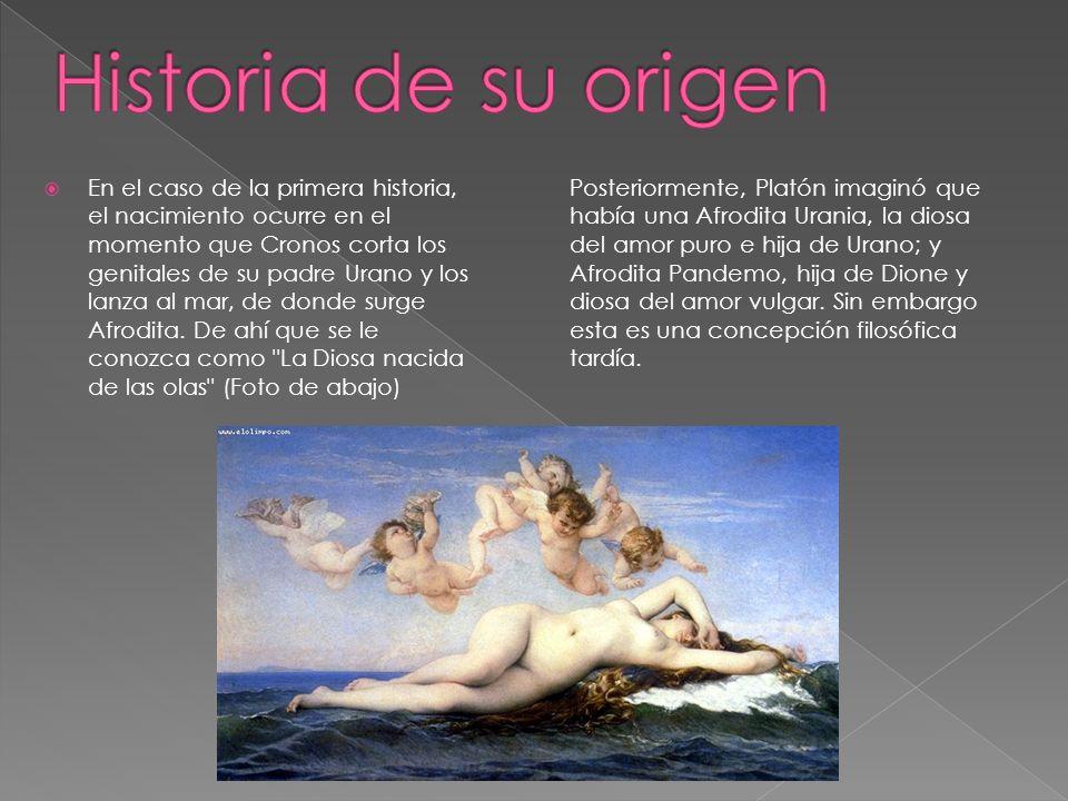 En el caso de la primera historia, el nacimiento ocurre en el momento que Cronos corta los genitales de su padre Urano y los lanza al mar, de donde su
