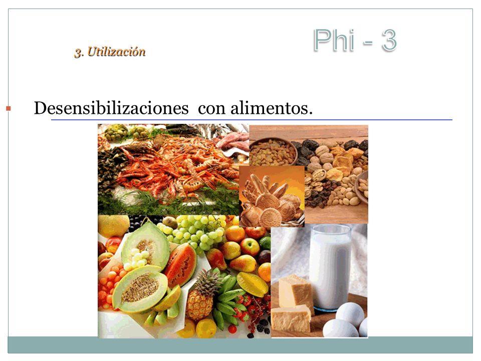 Desensibilizaciones co Desensibilizaciones con alimentos. 3. Utilización