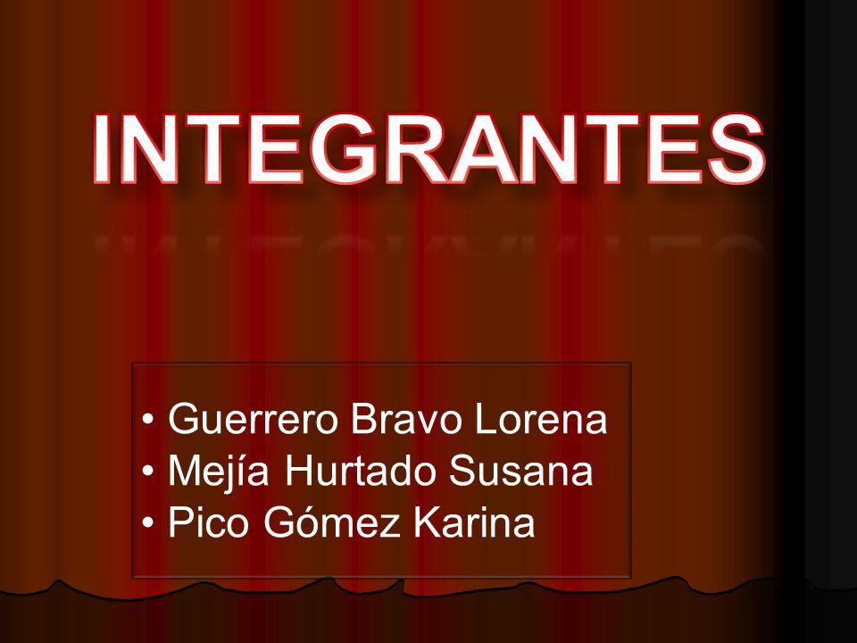 Guerrero Bravo Lorena Mejía Hurtado Susana Pico Gómez Karina