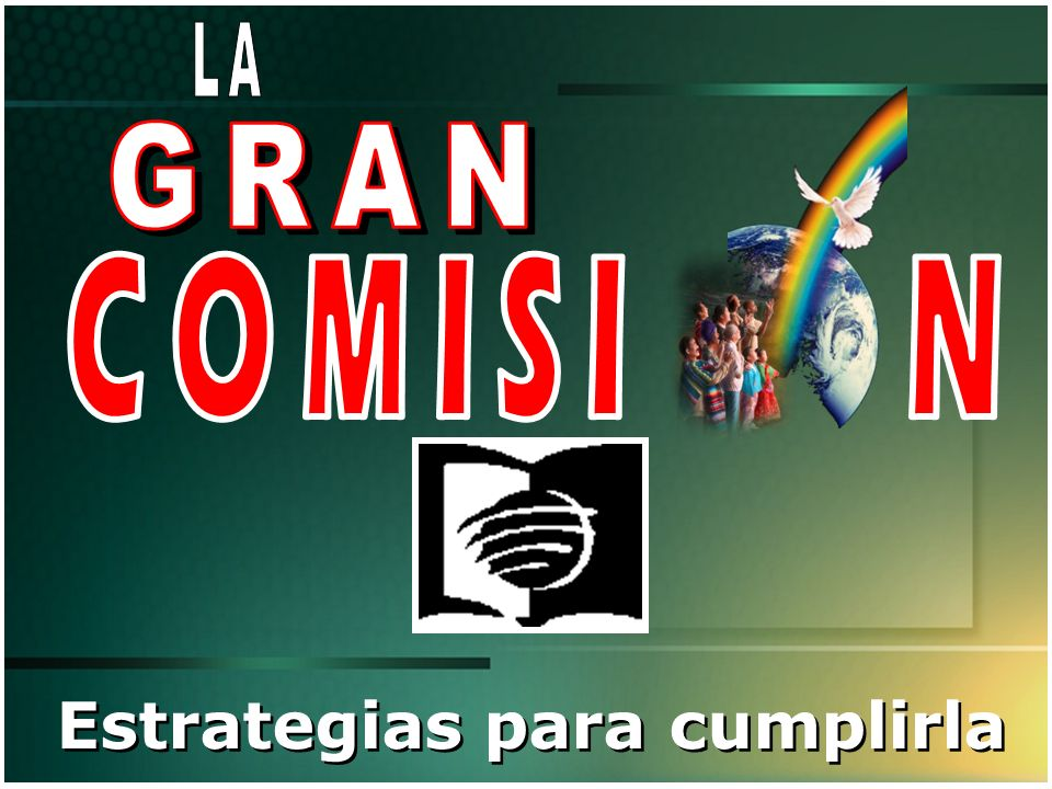 Introducción LA GRAN COMISIÓN Los tres objetivos del taller 1.