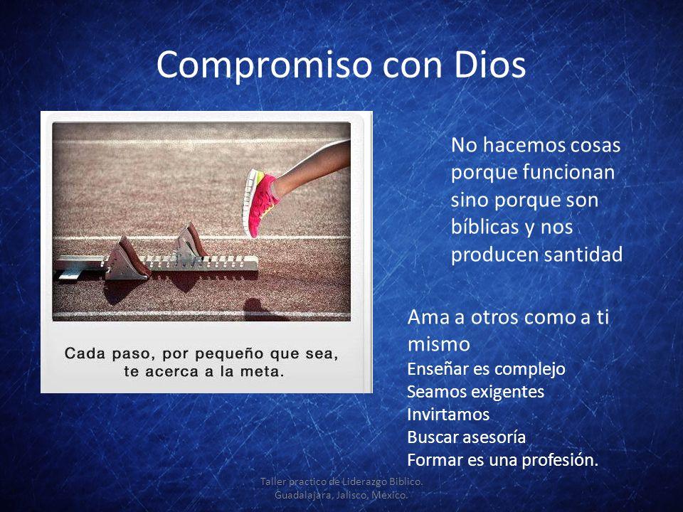3 elementos indispensables Compromiso Actitud positiva Pasión Taller practico de Liderazgo Biblico.