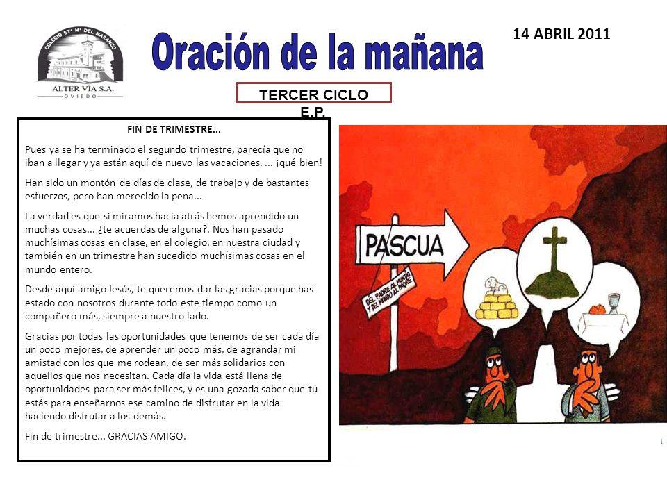 TERCER CICLO E.P.14 ABRIL 2011 FIN DE TRIMESTRE...