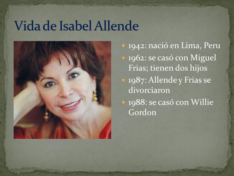 1942: nació en Lima, Peru 1962: se casó con Miguel Frias; tienen dos hijos 1987: Allende y Frias se divorciaron 1988: se casó con Willie Gordon