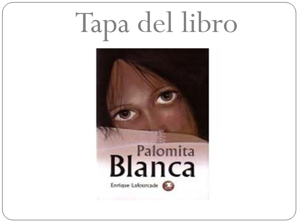 Ficha de la novela * Título de la novela: Palomita Blanca.