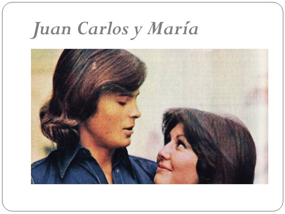 Juan Carlos y María