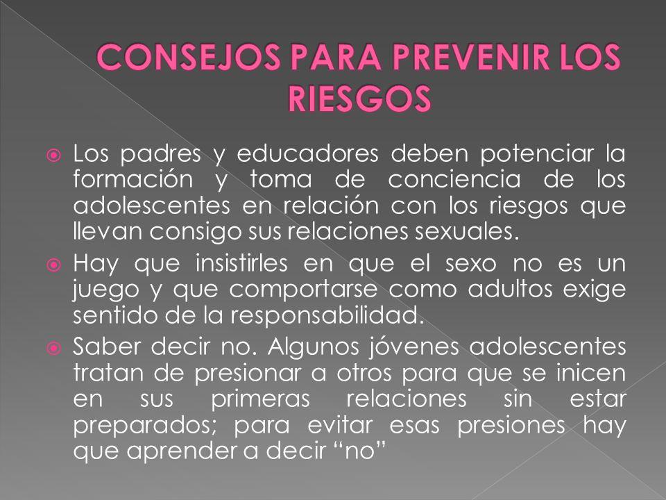 Los padres y educadores deben potenciar la formación y toma de conciencia de los adolescentes en relación con los riesgos que llevan consigo sus relac