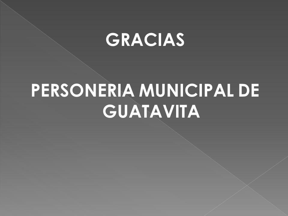 GRACIAS PERSONERIA MUNICIPAL DE GUATAVITA