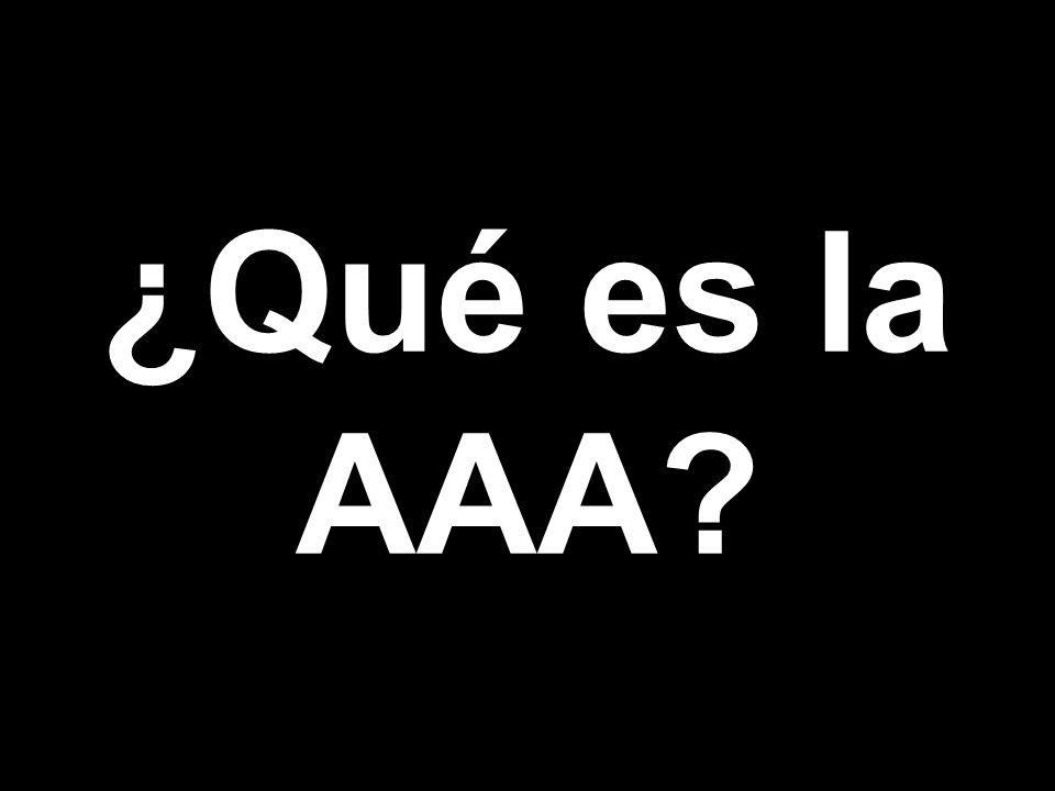 ¿Qué es la AAA?