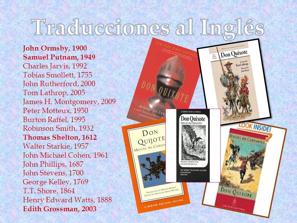 John Ormsby, 1900 Samuel Putnam, 1949 Charles Jarvis, 1992 Tobias Smollett, 1755 John Rutherford, 2000 Tom Lathrop, 2005 James H.