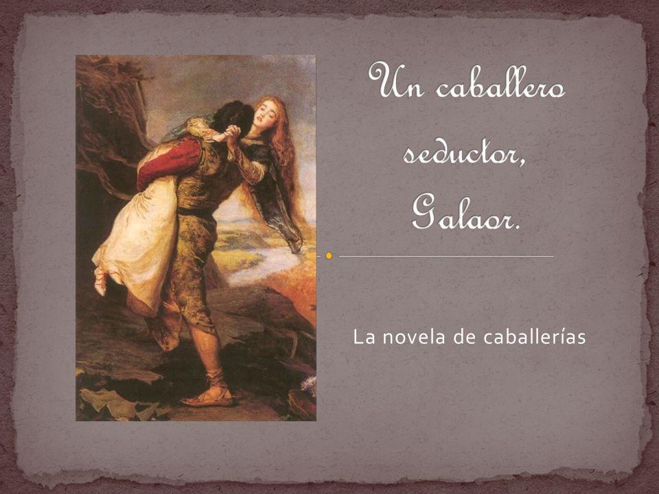 La novela de caballerías revela la lenta emancipación de la clase guerrera que en lugar de luchar al servicio de la cristiandad lo hace ahora al servicio de una dama.