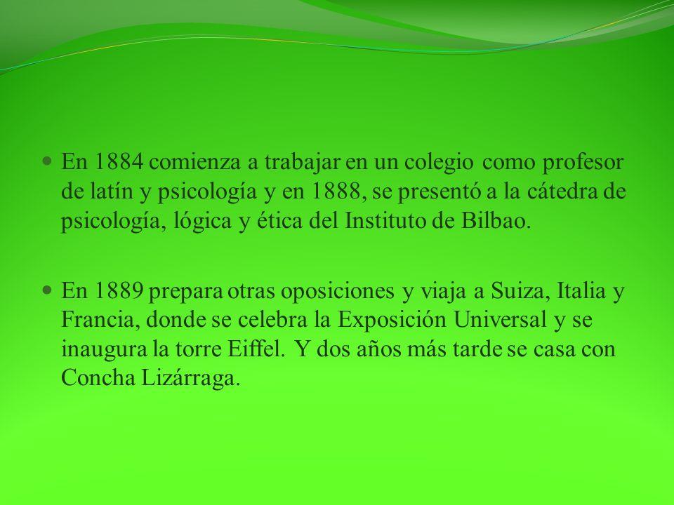 En 1894 ingresa en la Agrupación Socialista de Bilbao abandonándola en 1897 por sufrir una gran depresión.