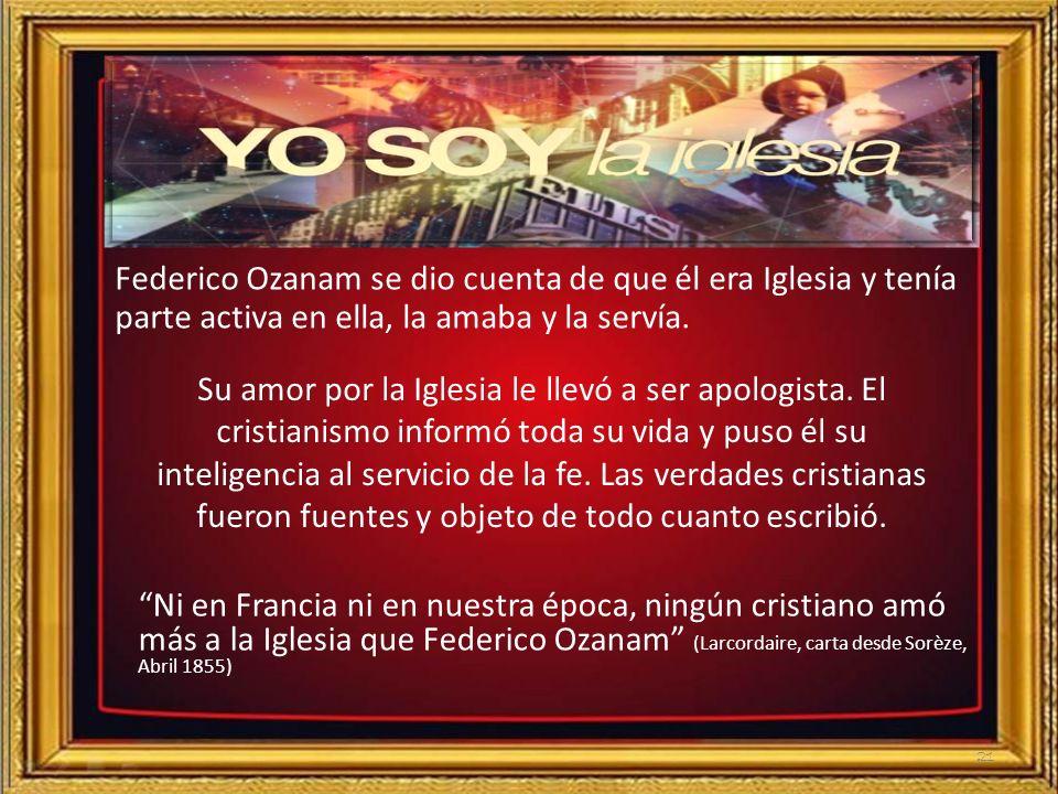 3. Su amor por la Iglesia Católica3. Su amor por la Iglesia Católica 20