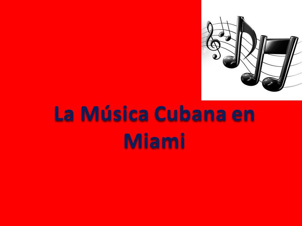 La Música Cubana en Miami