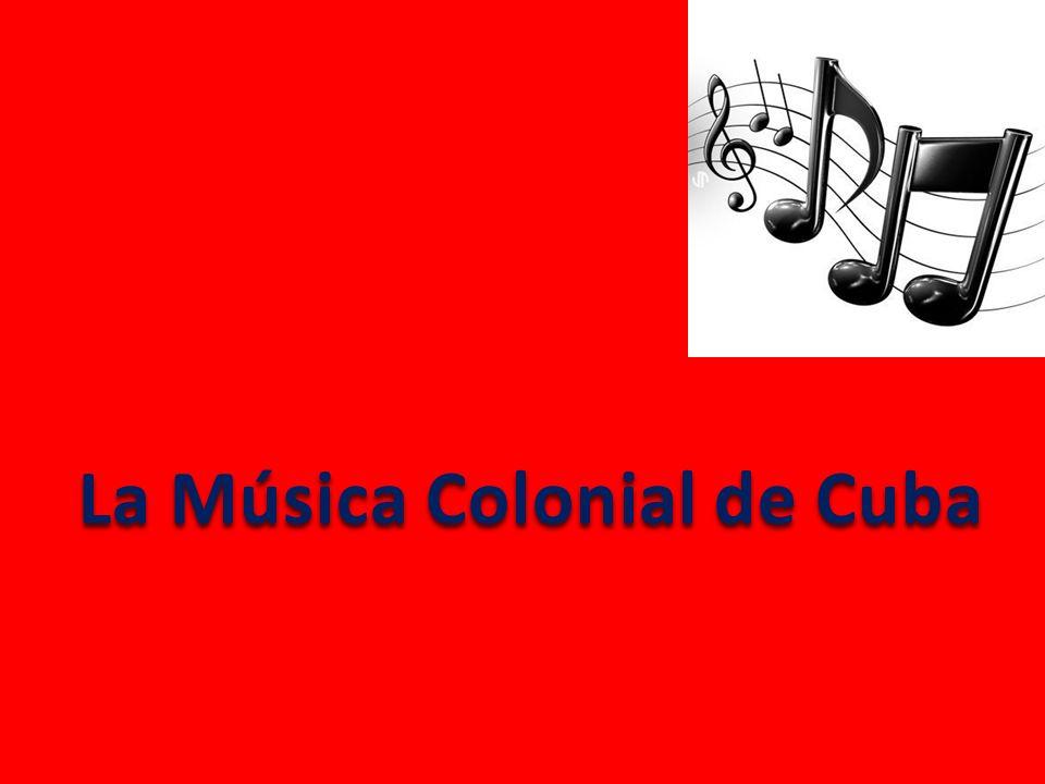 La Música Colonial de Cuba