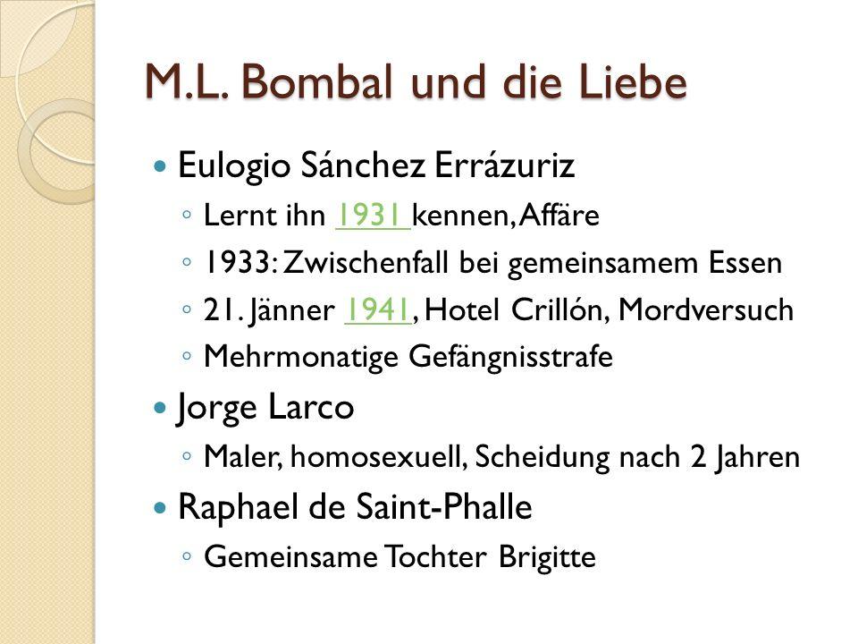 M.L. Bombal und die Liebe Eulogio Sánchez Errázuriz Lernt ihn 1931 kennen, Affäre1931 1933: Zwischenfall bei gemeinsamem Essen 21. Jänner 1941, Hotel