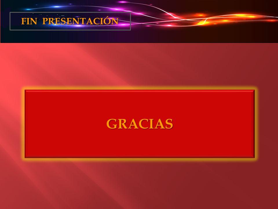 GRACIAS FIN PRESENTACIÓN