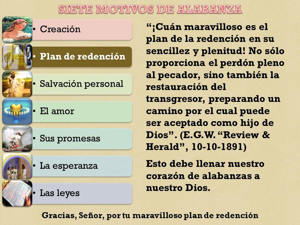 ¡Cuán maravilloso es el plan de la redención en su sencillez y plenitud.